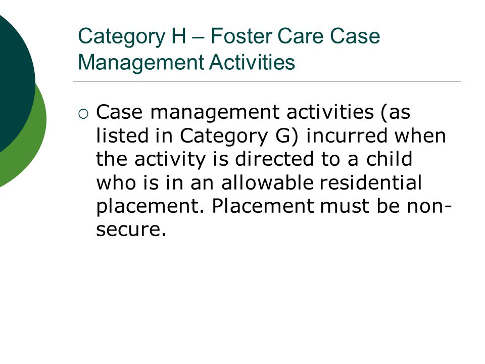 Category H – Foster Care Case Management Activities