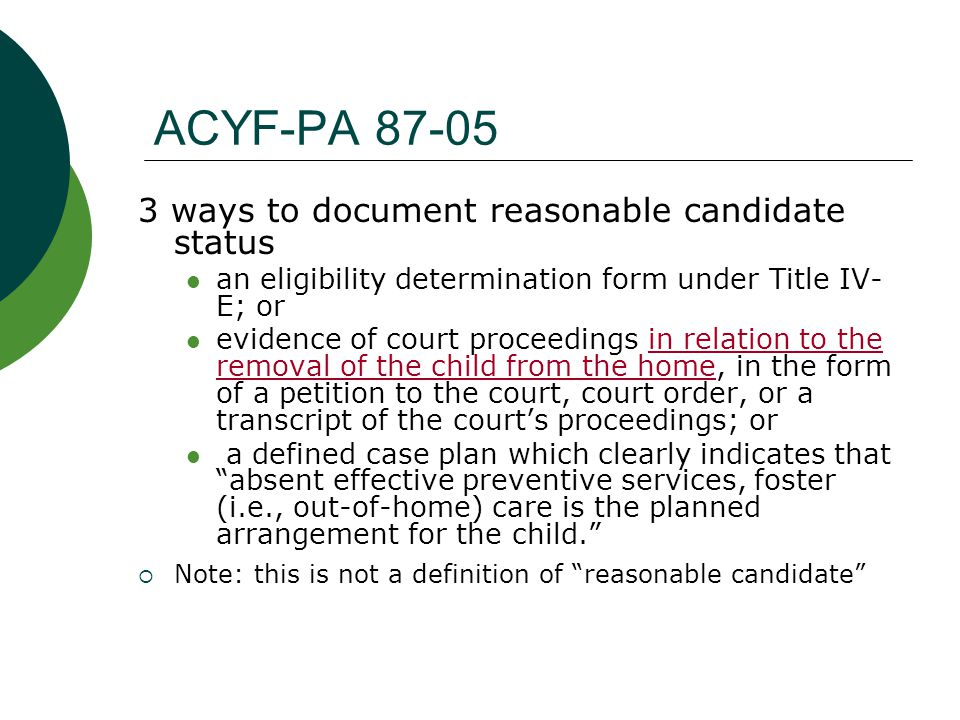 ACYF-PA 87-05 3 ways to document reasonable candidate status