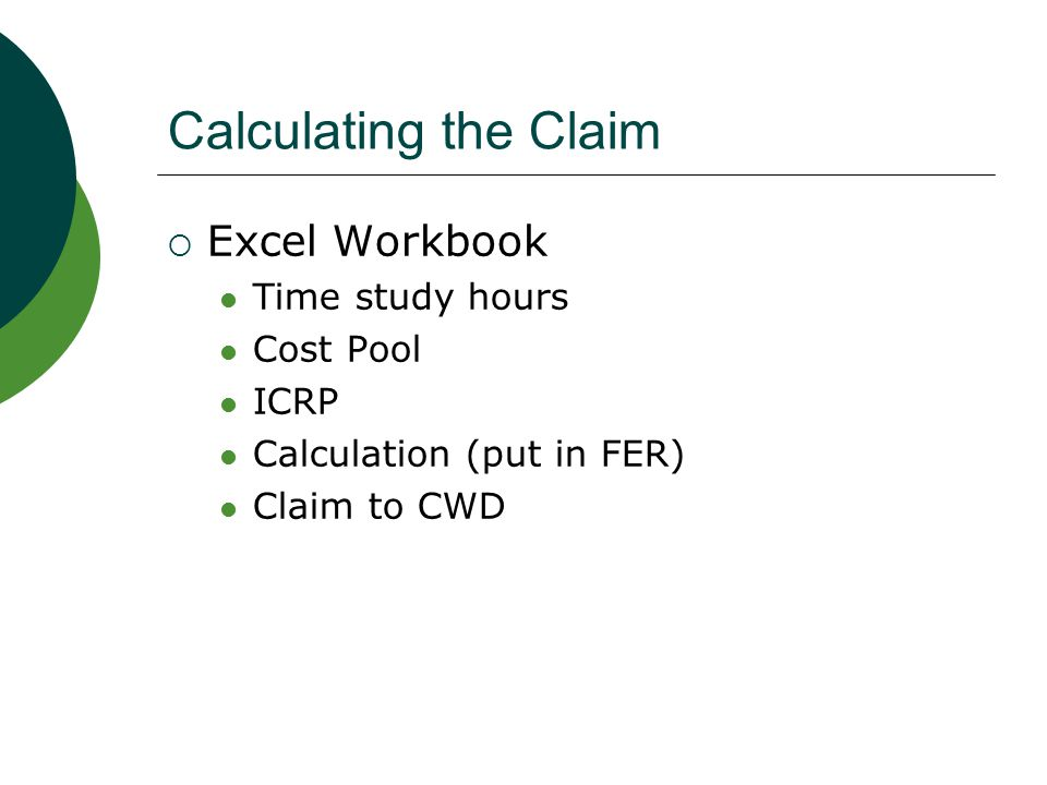 Calculating the Claim Excel Workbook Time study hours Cost Pool ICRP