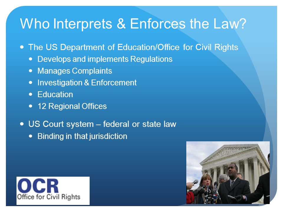 Who Interprets & Enforces the Law