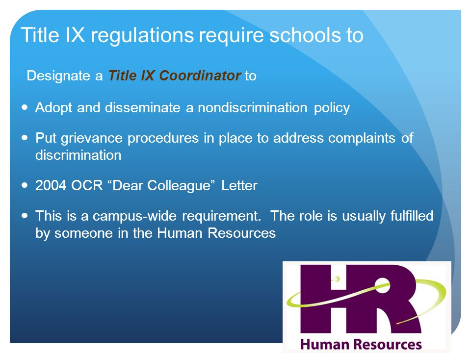 Title IX regulations require schools to