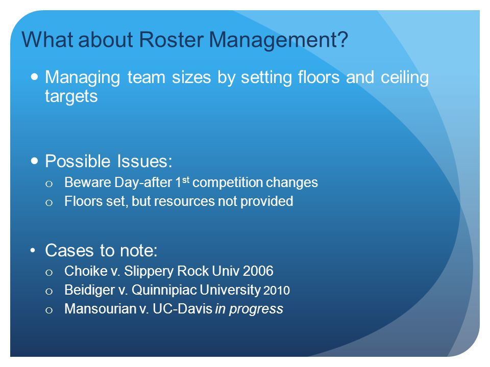 What about Roster Management