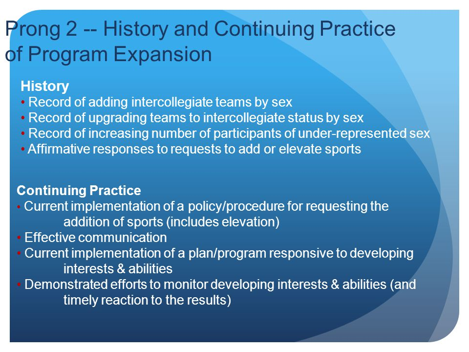 Prong 2 -- History and Continuing Practice of Program Expansion