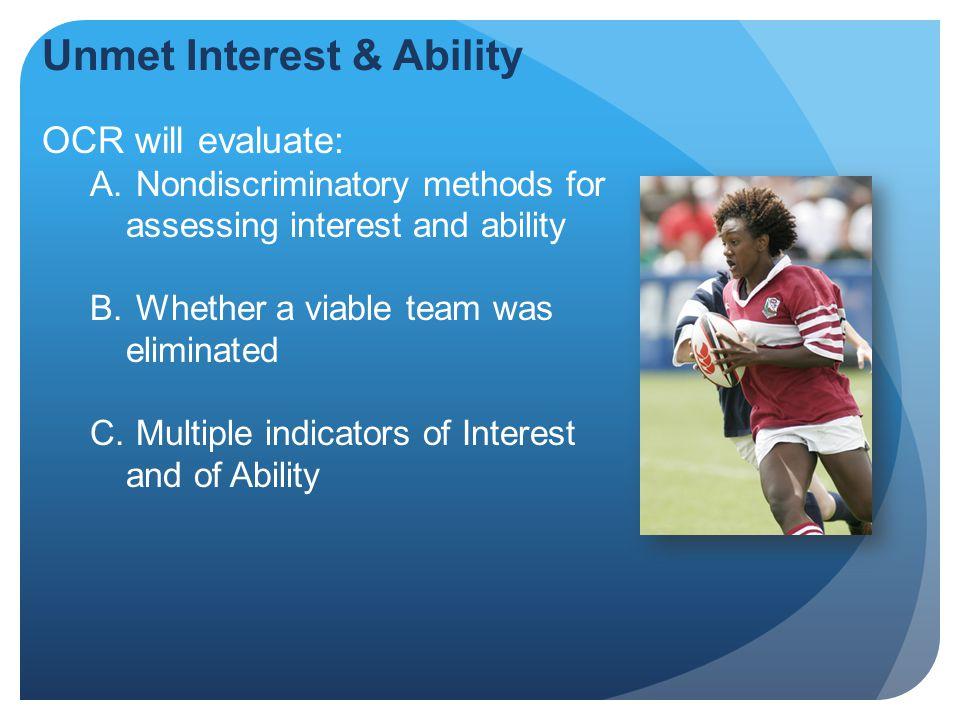Unmet Interest & Ability