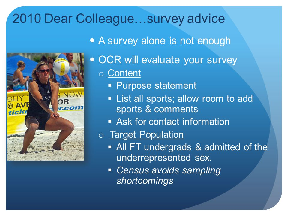 2010 Dear Colleague…survey advice
