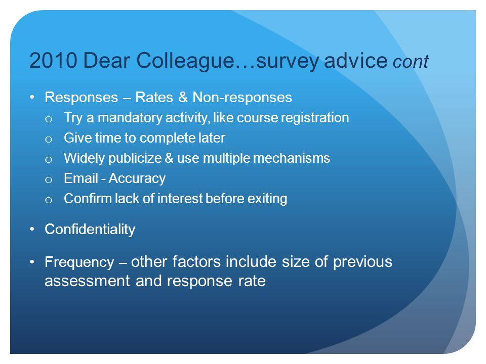 2010 Dear Colleague…survey advice cont