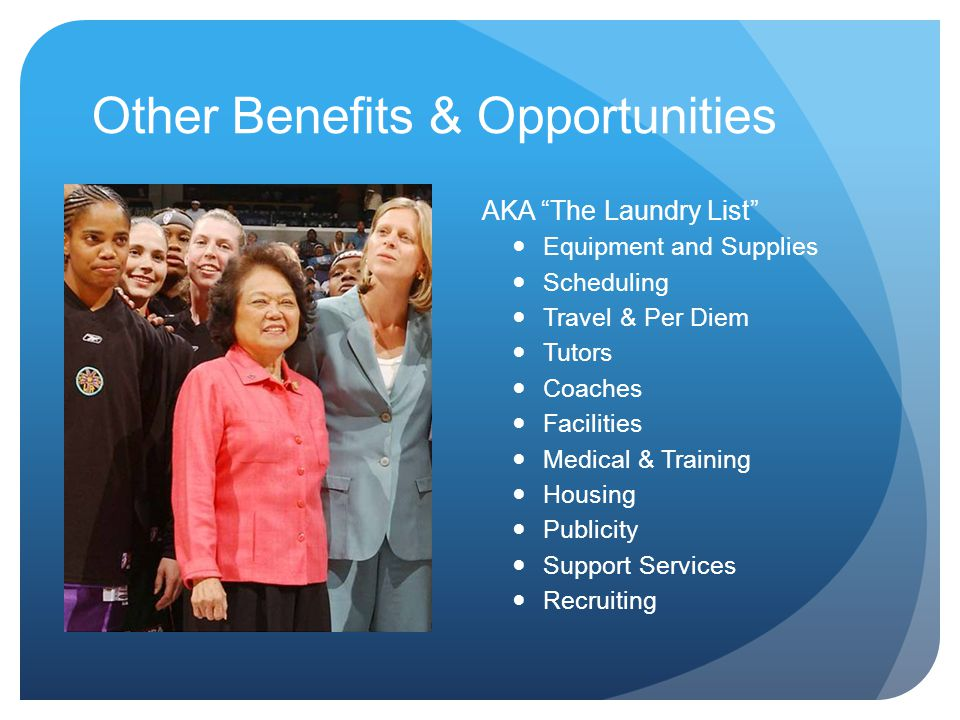 Other Benefits & Opportunities