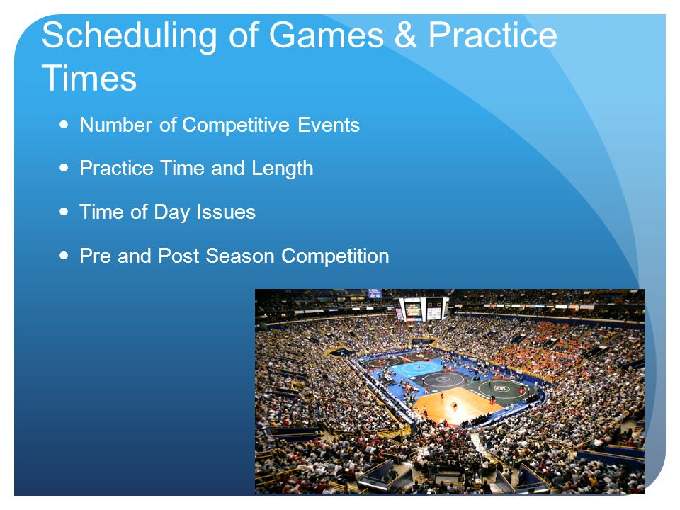 Scheduling of Games & Practice Times