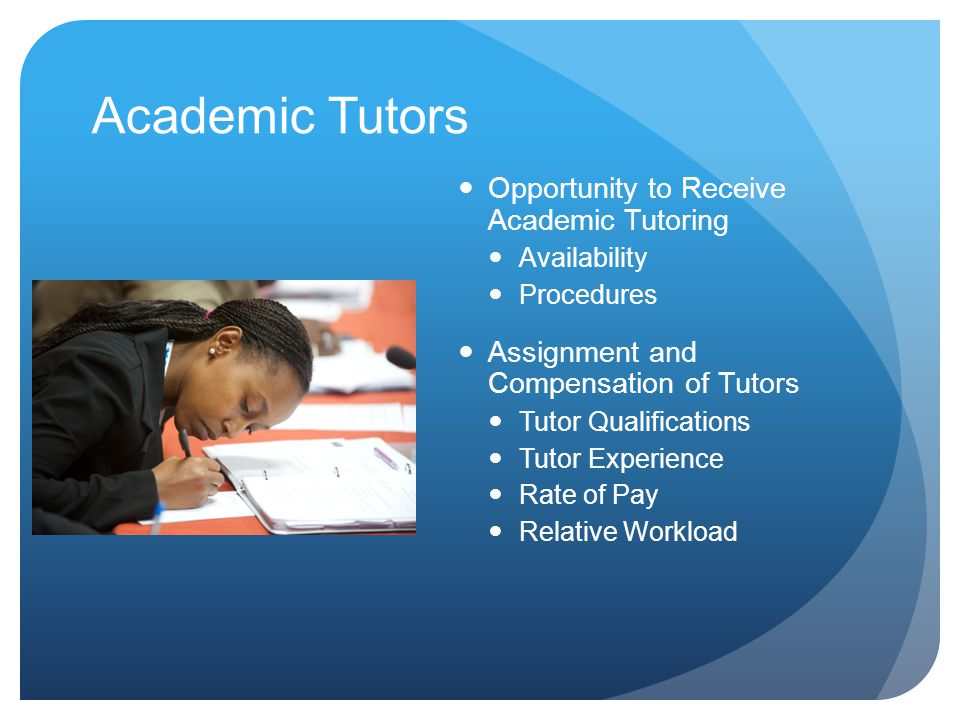 Academic Tutors Opportunity to Receive Academic Tutoring