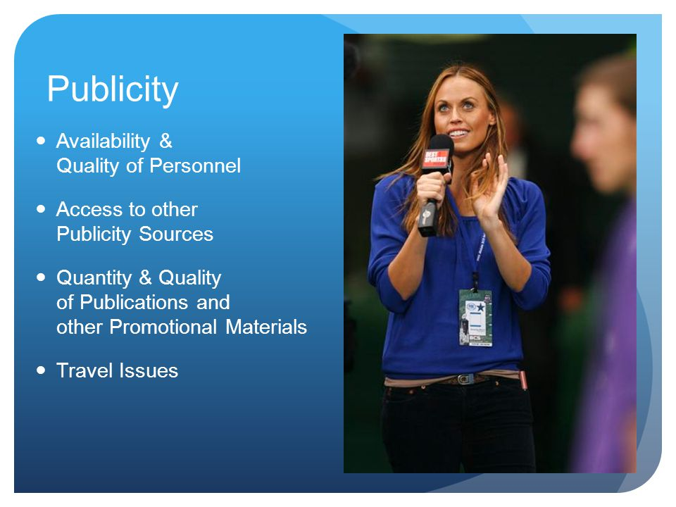 Publicity Availability & Quality of Personnel