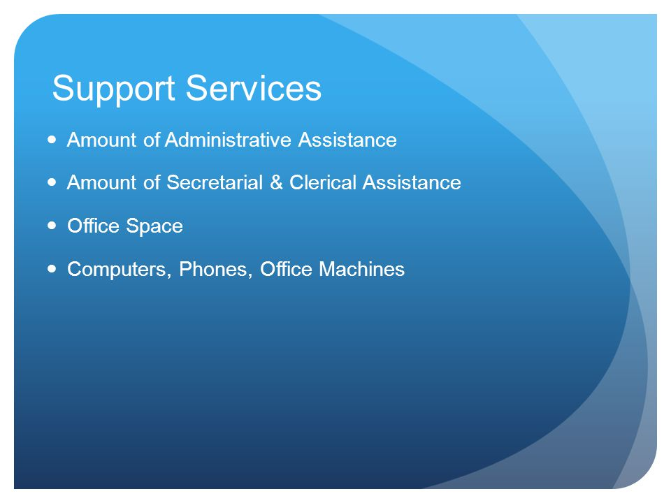 Support Services Amount of Administrative Assistance
