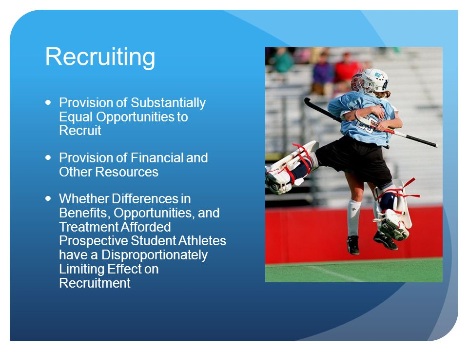 Recruiting Provision of Substantially Equal Opportunities to Recruit
