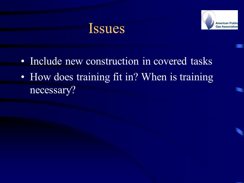 Issues Include new construction in covered tasks