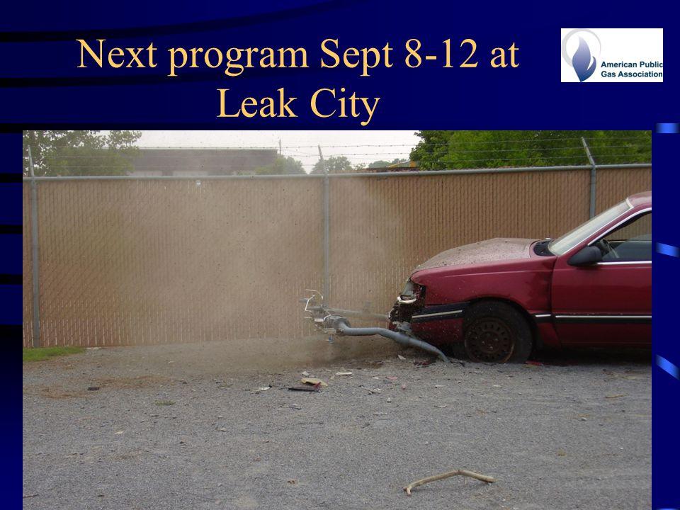 Next program Sept 8-12 at Leak City