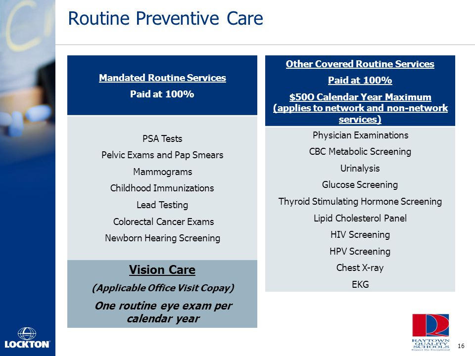 Routine Preventive Care