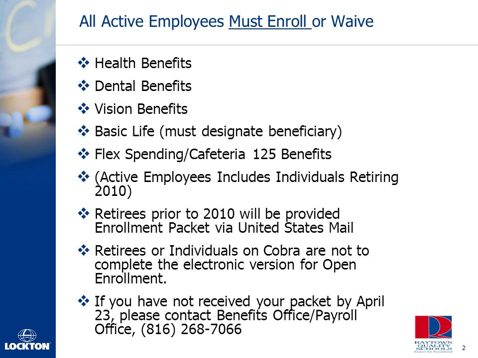 All Active Employees Must Enroll or Waive
