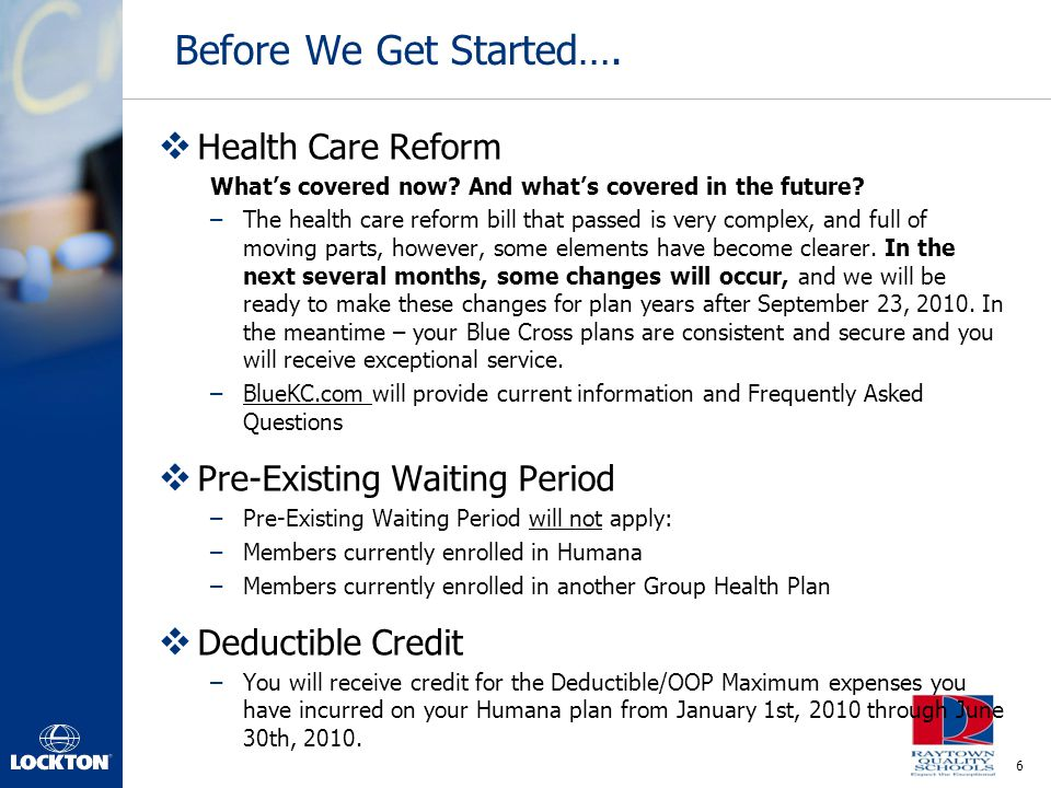 Before We Get Started…. Health Care Reform Pre-Existing Waiting Period