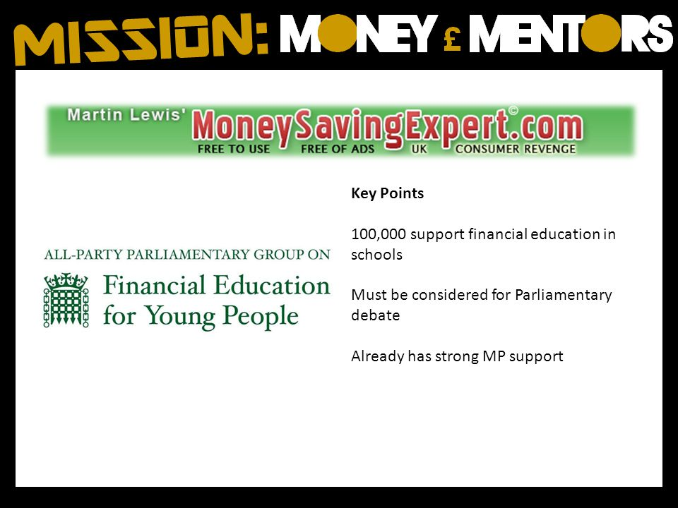 Key Points 100,000 support financial education in schools. Must be considered for Parliamentary debate.