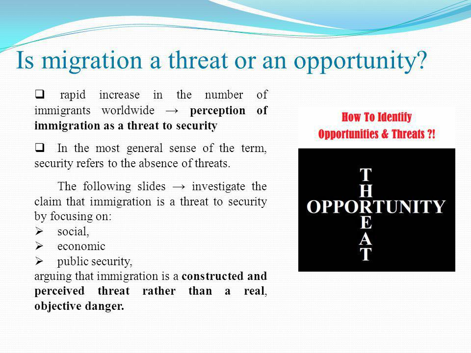 Is migration a threat or an opportunity