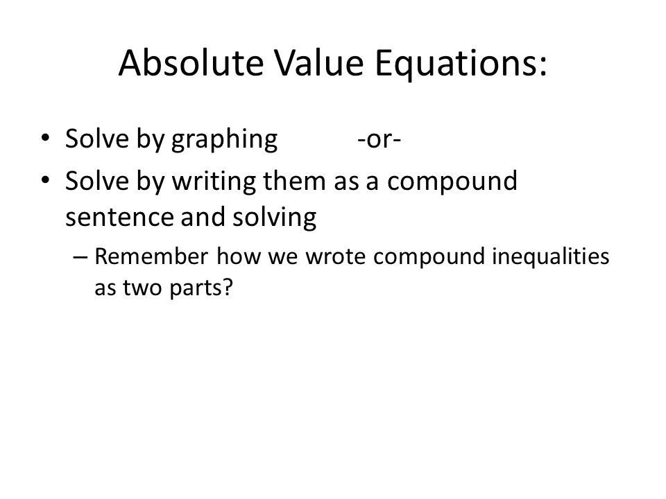 Absolute Value Equations:
