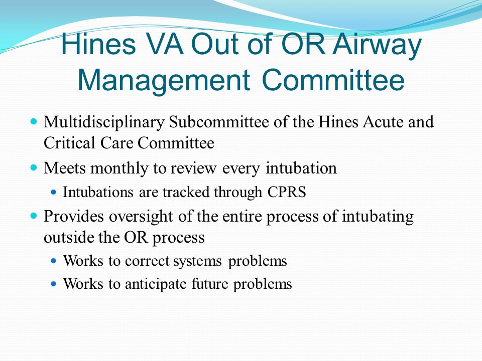 Hines VA Out of OR Airway Management Committee