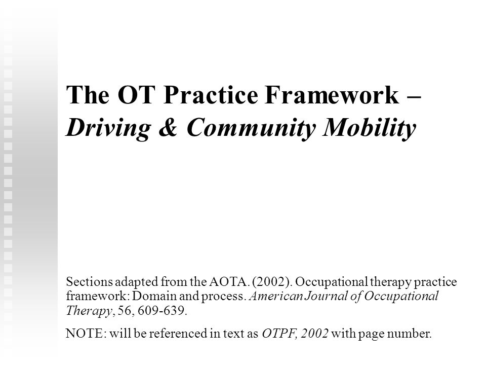 The OT Practice Framework – Driving & Community Mobility