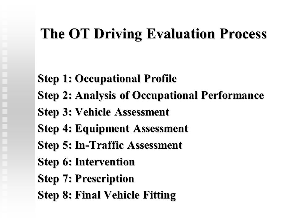 The OT Driving Evaluation Process