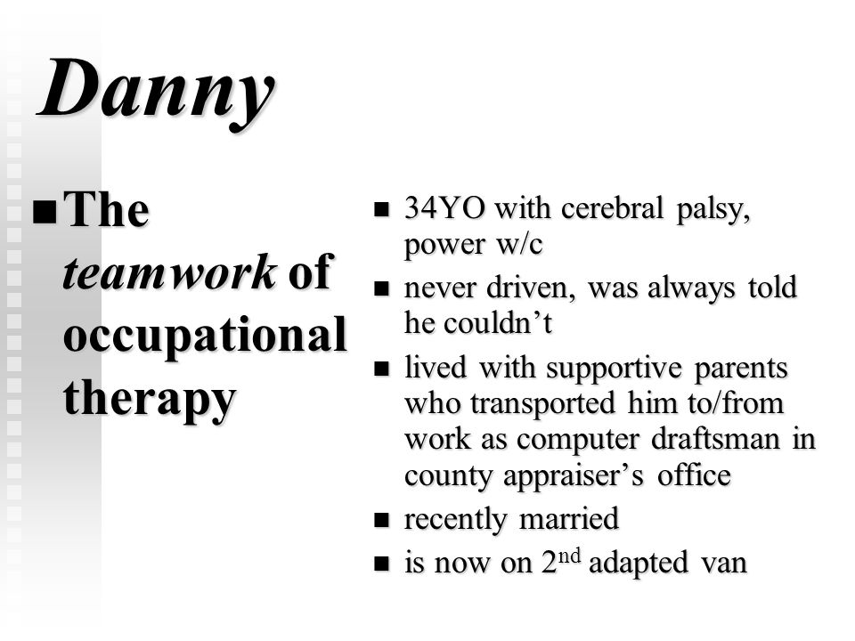 Danny The teamwork of occupational therapy