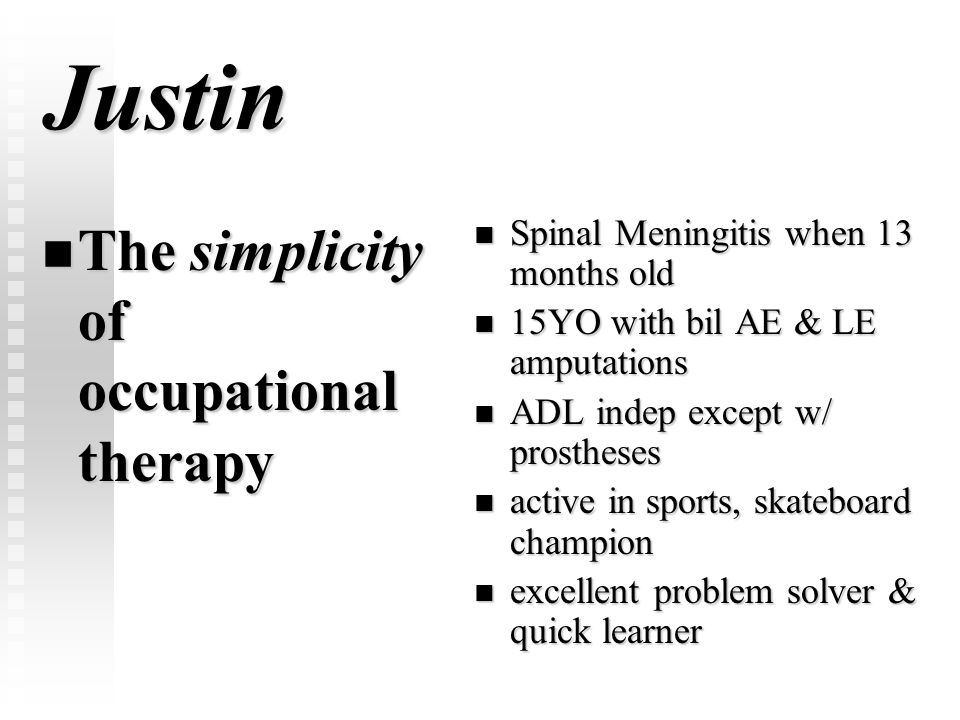 Justin The simplicity of occupational therapy