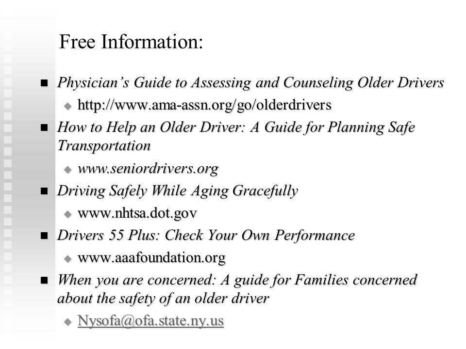 FLOTA Conference Febuary 8, 2009. Free Information: Physician's Guide to Assessing and Counseling Older Drivers.