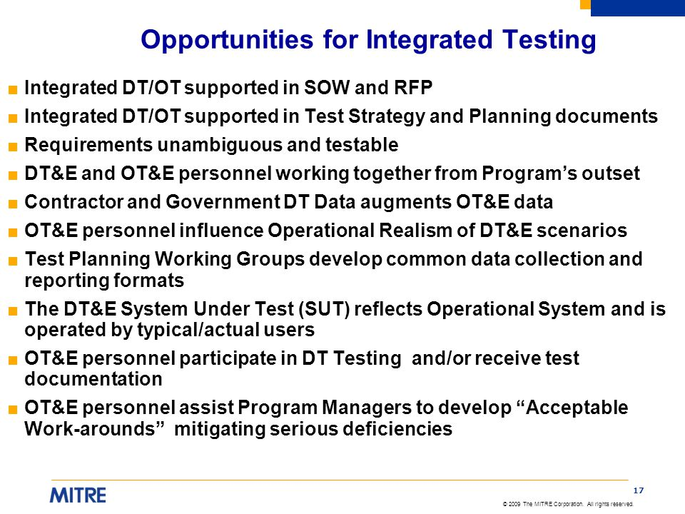 Opportunities for Integrated Testing