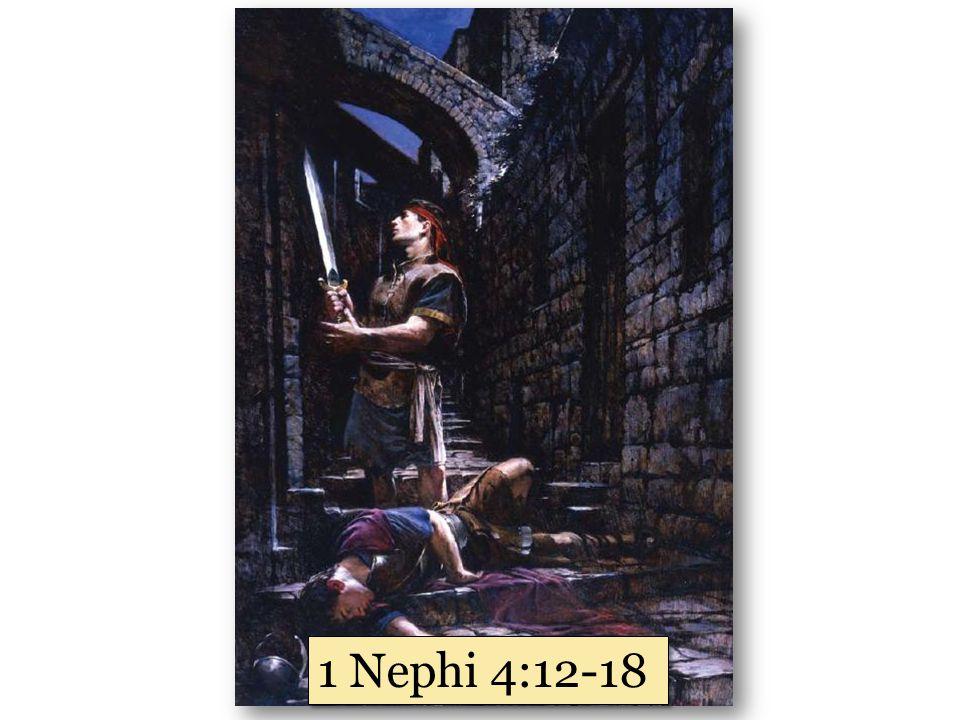 1 Nephi 4:12-18