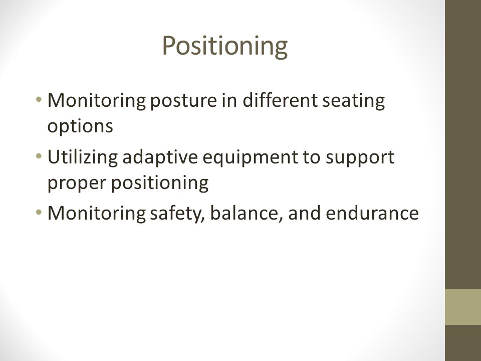 Positioning Monitoring posture in different seating options