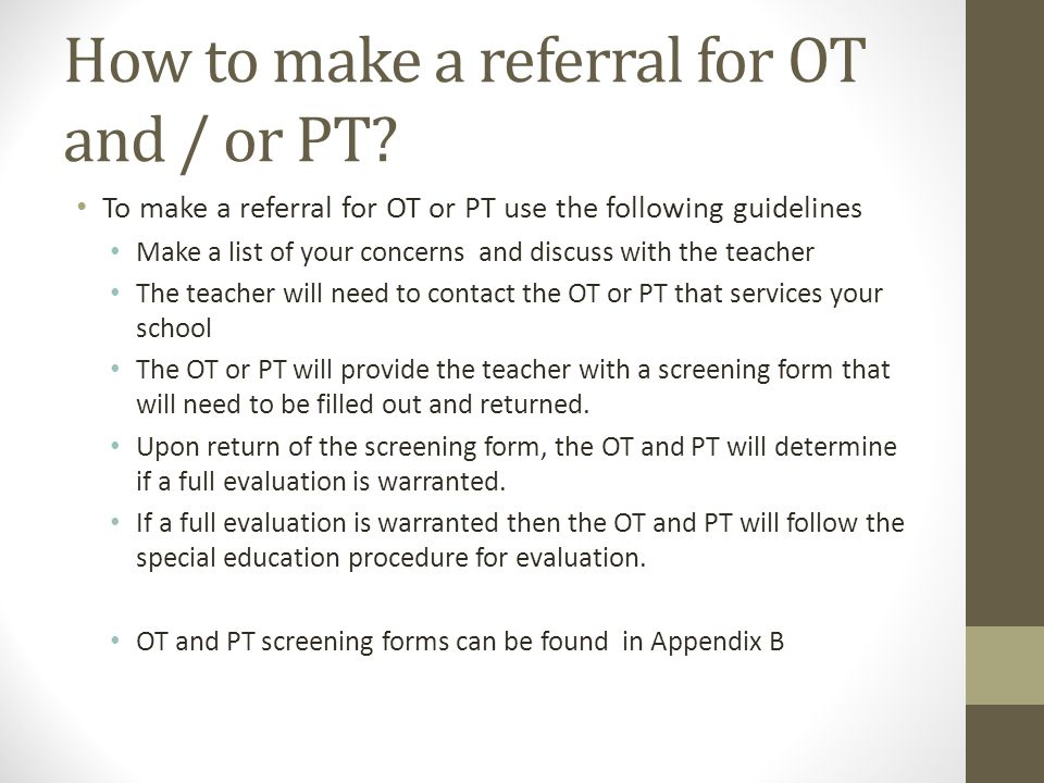 How to make a referral for OT and / or PT