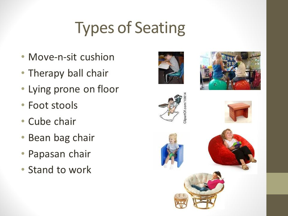 Types of Seating Move-n-sit cushion Therapy ball chair