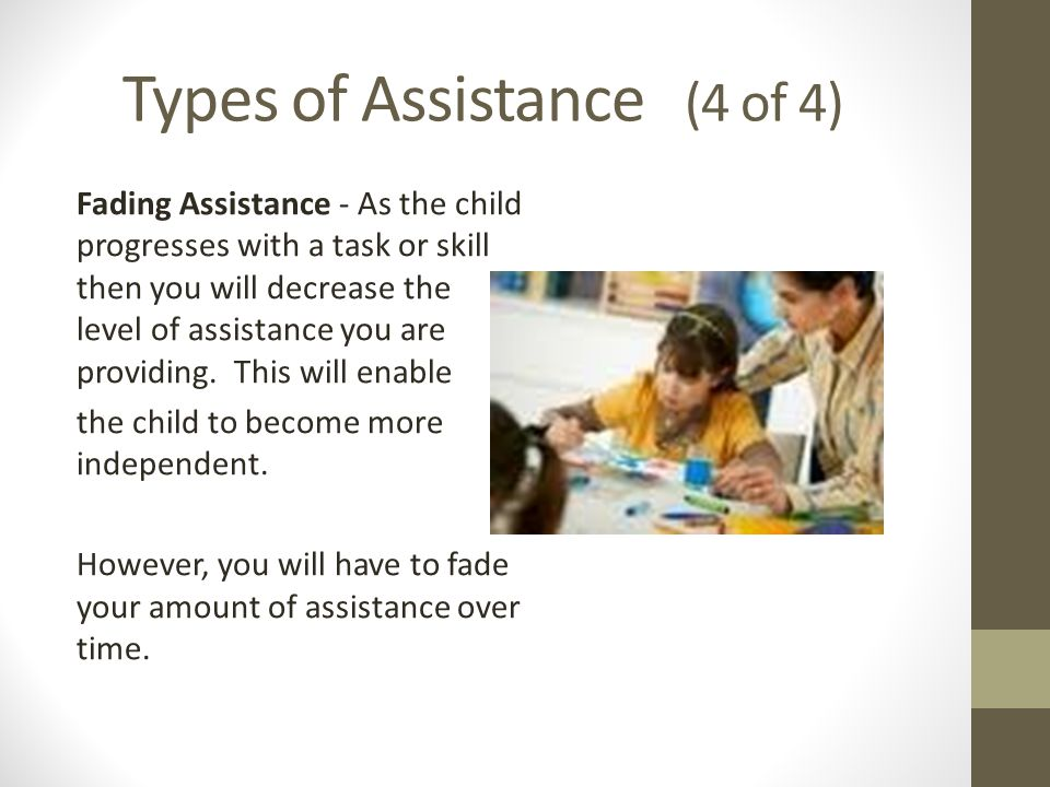 Types of Assistance (4 of 4)