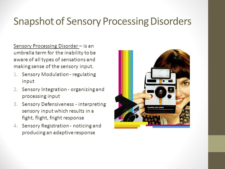 Snapshot of Sensory Processing Disorders