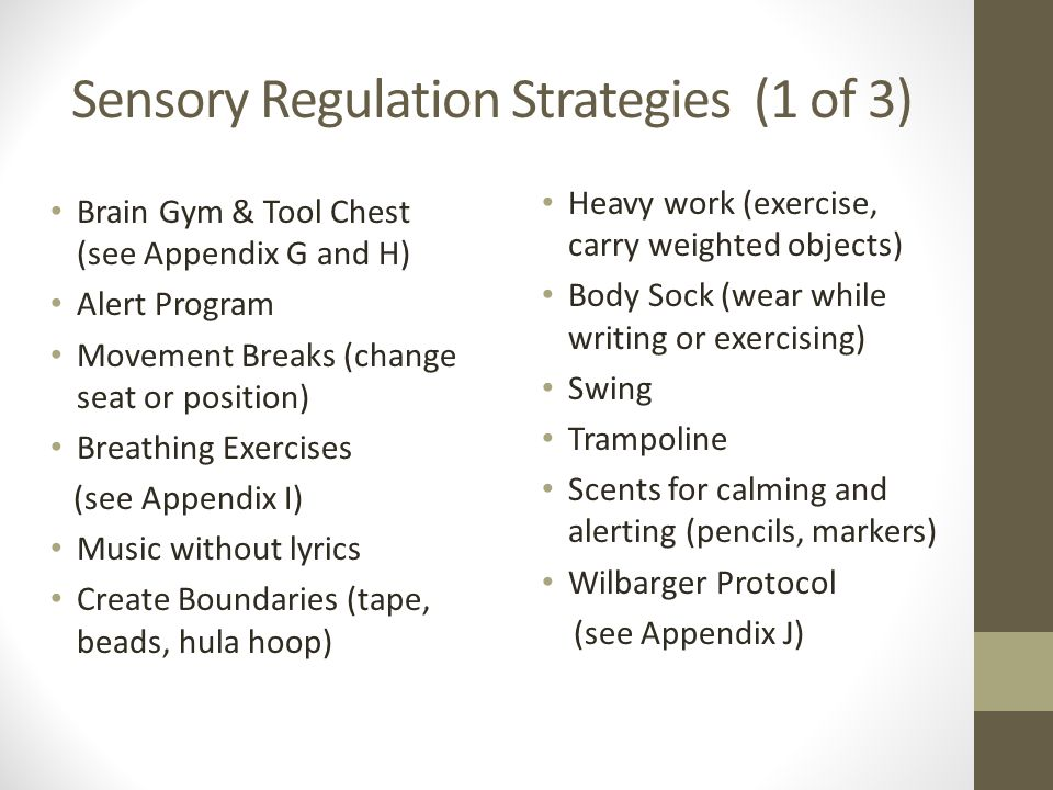 Sensory Regulation Strategies (1 of 3)