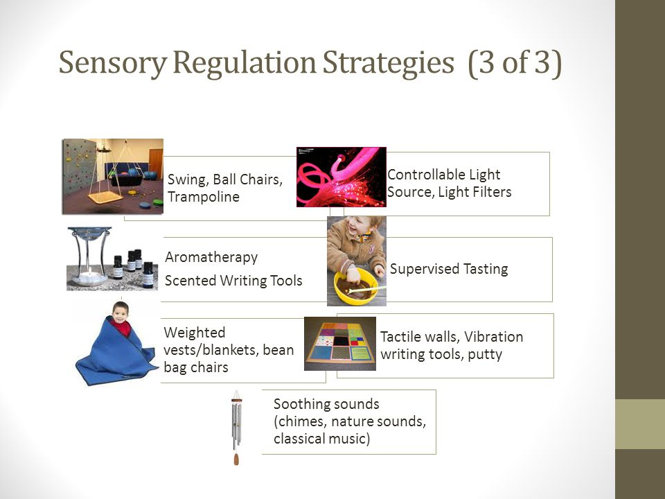 Sensory Regulation Strategies (3 of 3)