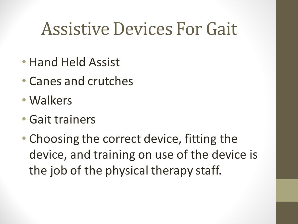 Assistive Devices For Gait