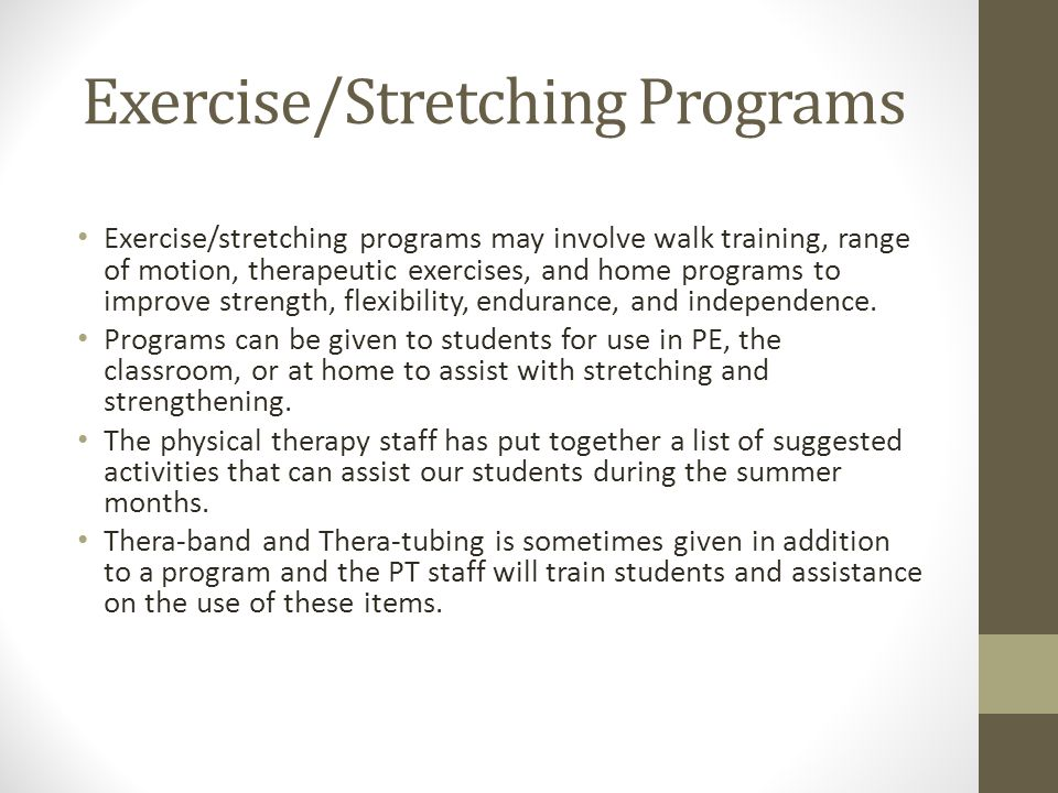 Exercise/Stretching Programs