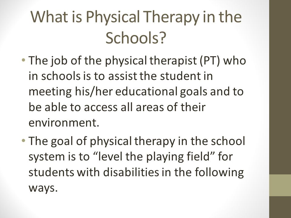 What is Physical Therapy in the Schools