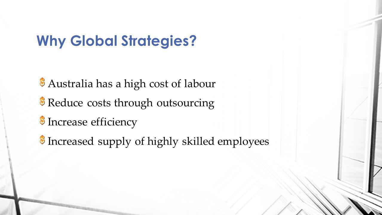 Why Global Strategies Australia has a high cost of labour