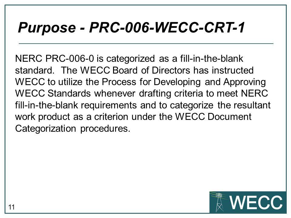 Purpose - PRC-006-WECC-CRT-1