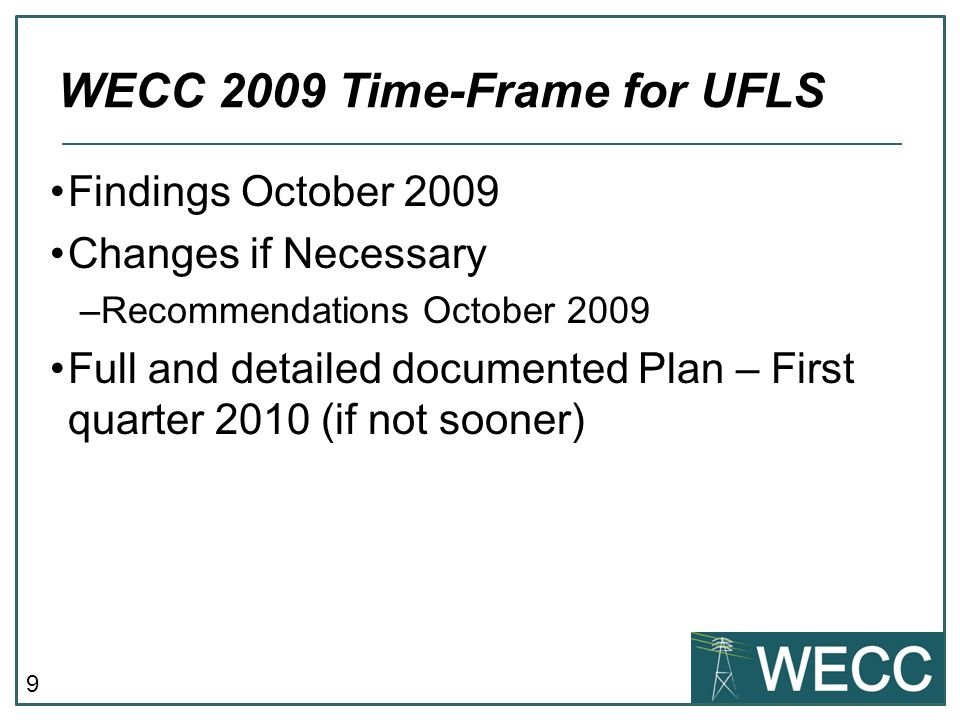 WECC 2009 Time-Frame for UFLS