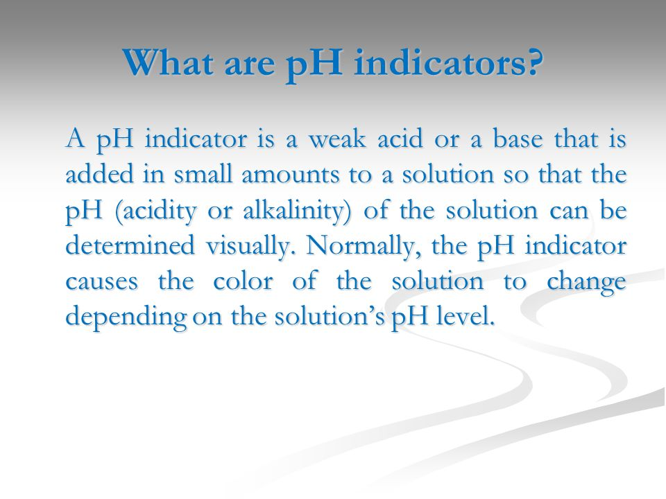 What are pH indicators