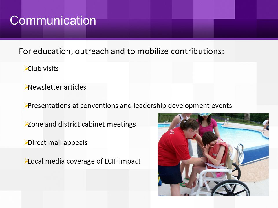 Communication For education, outreach and to mobilize contributions: