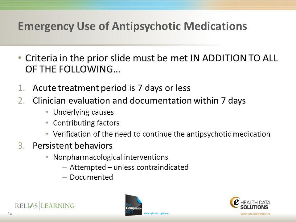 Emergency Use of Antipsychotic Medications