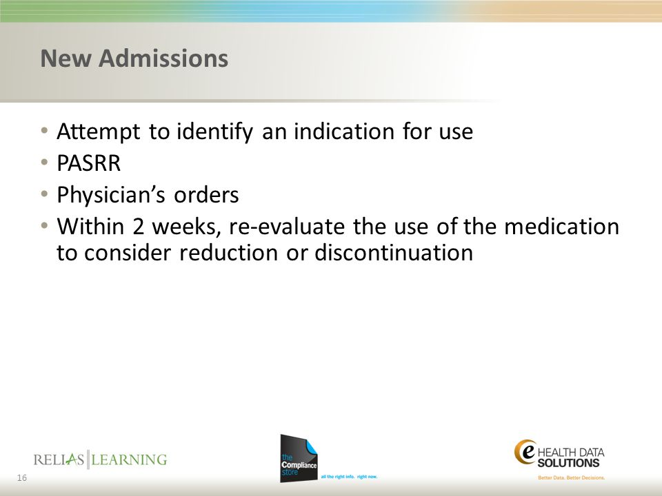 New Admissions Attempt to identify an indication for use PASRR