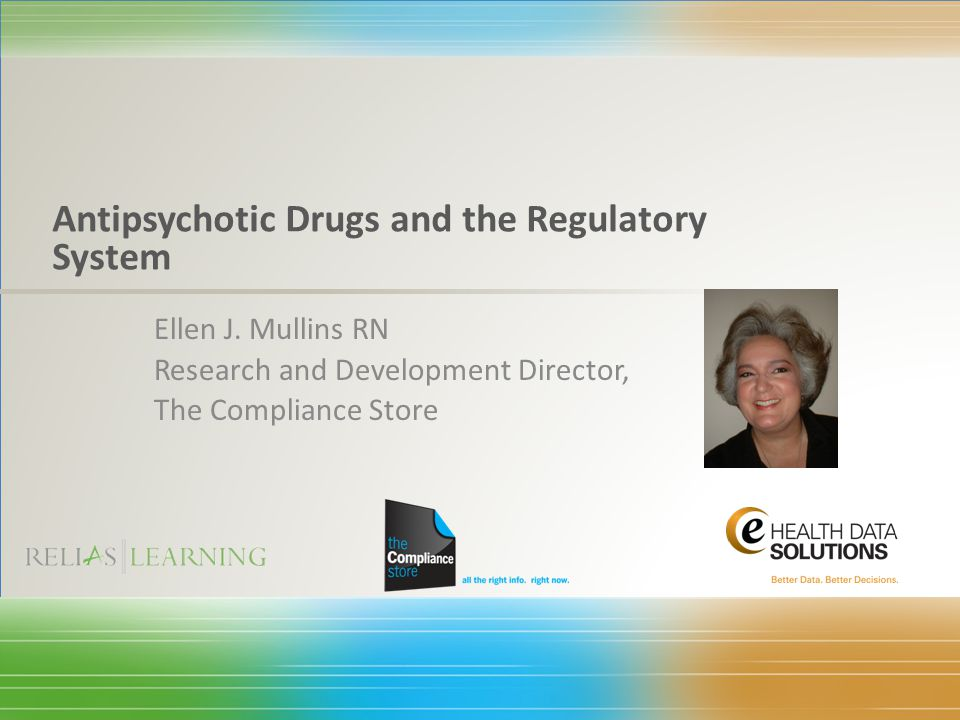 Antipsychotic Drugs and the Regulatory System